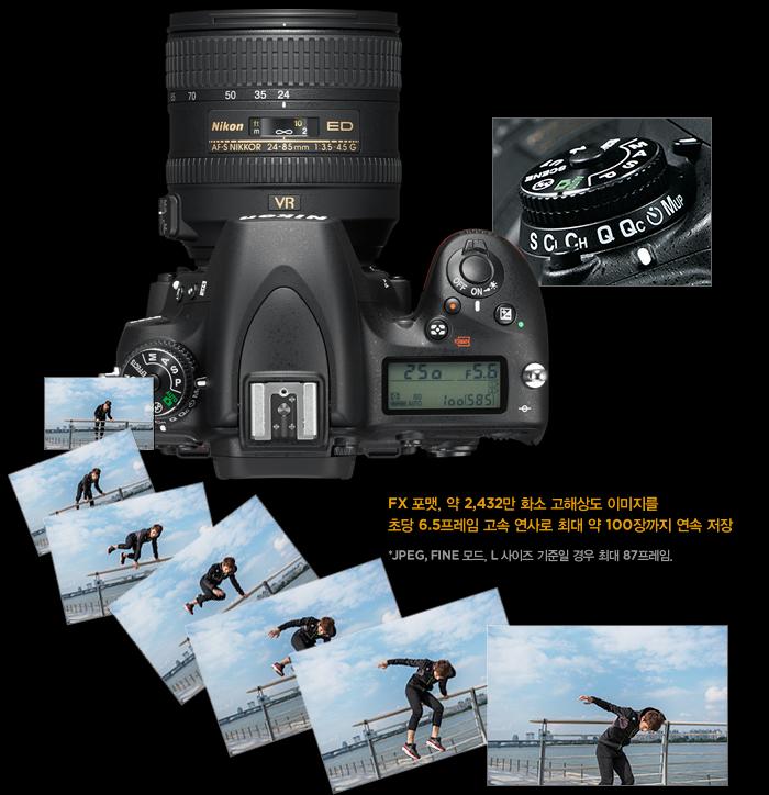 FX 포맷, 약 2,432만 화소 고해상도 이미지를 초당 6.5프레임 고속 연사로 최대 약 100장까지 연속 저장 *JPEG, FINE 모드, L 사이즈 기준일 경우 최대 87프레임.